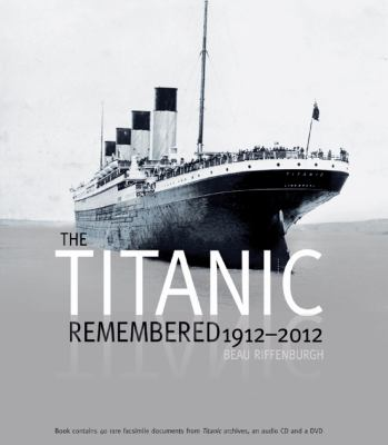 Titanic Remembered, 1912-2012  N/A 9780233003320 Front Cover