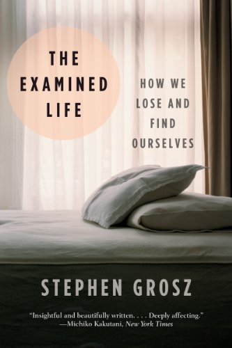Examined Life How We Lose and Find Ourselves N/A edition cover