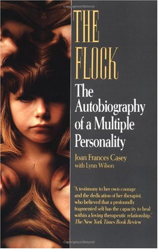 Flock The Autobiography of a Multiple Personality N/A 9780449907320 Front Cover