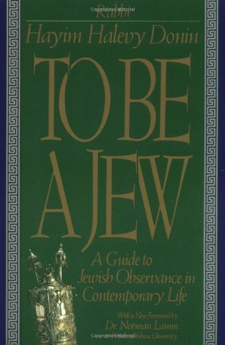 To Be a Jew A Guide to Jewish Observance in Contemporary Life  1991 edition cover