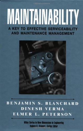 Maintainability A Key to Effective Serviceability and Maintenance Management 2nd 1994 9780471591320 Front Cover