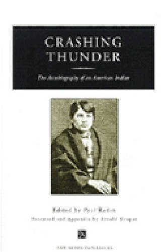 Crashing Thunder The Autobiography of an American Indian  1999 edition cover