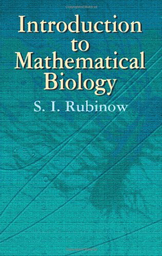 Introduction to Mathematical Biology   2002 (Unabridged) 9780486425320 Front Cover