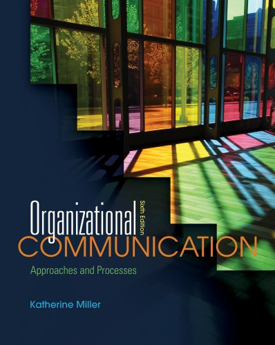 Organizational Communication Approaches and Processes 6th 2012 edition cover