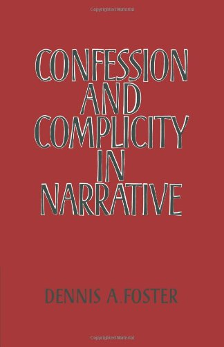 Confession and Complicity in Narrative   2010 9780521177320 Front Cover