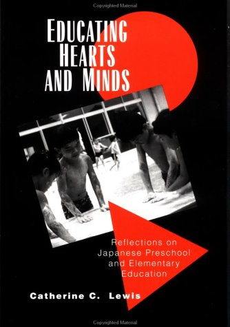 Educating Hearts and Minds Reflections on Japanese Preschool and Elementary Education  1995 edition cover