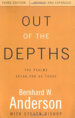 Out of the Depths The Psalms Speak for Us Today 3rd 2000 (Revised) edition cover