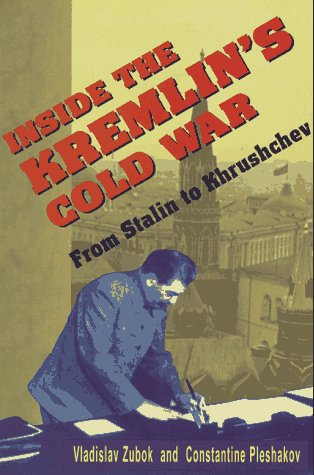 Inside the Kremlin's Cold War From Stalin to Khrushchef  1996 edition cover