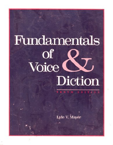 Fundamentals of Voice and Diction 10th 1994 edition cover