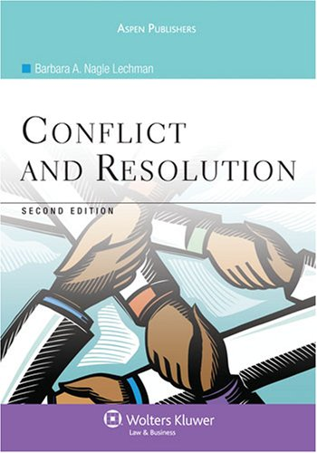 Conflict and Resolution, Second Edition  2nd 2008 (Revised) edition cover