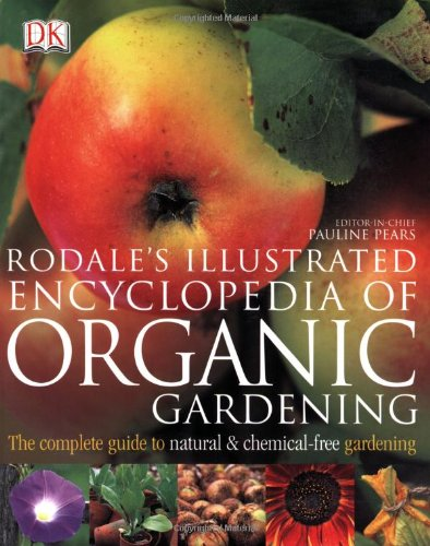 Rodale's Illustrated Encyclopedia of Organic Gardening  N/A edition cover