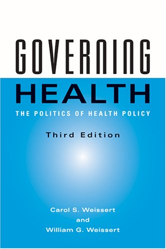 Governing Health The Politics of Health Policy 3rd 2006 edition cover