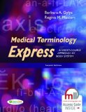 Medical Terminology Express A Short-Course Approach by Body System 2nd (Revised) 9780803640320 Front Cover