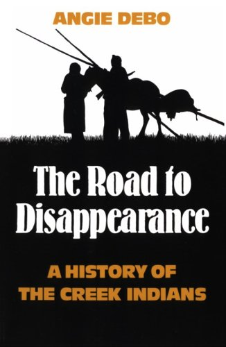 Road to Disappearance A History of the Creek Indians N/A edition cover