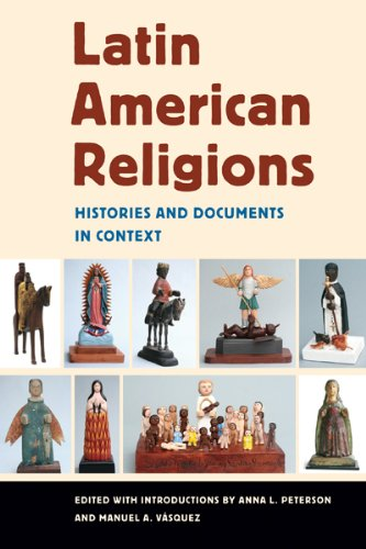 Latin American Religions Histories and Documents in Context  2008 edition cover