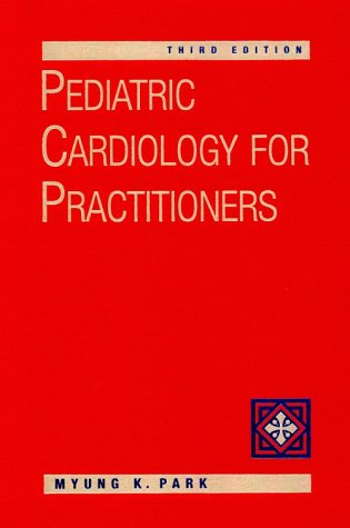 Pediatric Cardiology for Practitioners 3rd 1996 edition cover