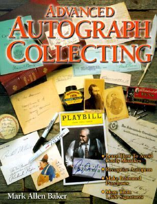 Advanced Autograph Collecting   2000 9780873416320 Front Cover