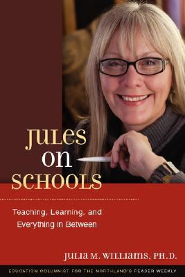 Jules on Schools Teaching, Learning, and Everything in Between  2008 edition cover
