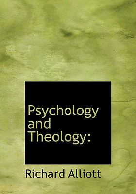 Psychology and Theology N/A 9781115375320 Front Cover