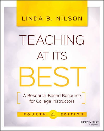 Teaching at Its Best A Research-Based Resource for College Instructors 4th 2016 9781119096320 Front Cover