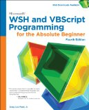Microsoft Wsh and Vbscript Programming for the Absolute Beginner:   2014 edition cover