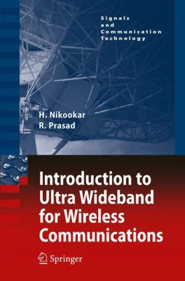 Introduction to Ultra Wideband for Wireless Communications   2009 9781402066320 Front Cover