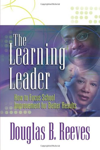 Learning Leader How to Focus School Improvement for Better Results  2006 edition cover