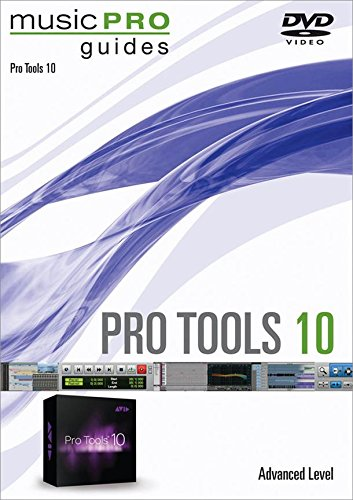 Pro Tools 10: Advanced Level  2012 edition cover