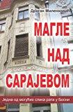 Magle Nad Sarajevom Jedna Moguca Slika Rata U Bosni N/A 9781491035320 Front Cover