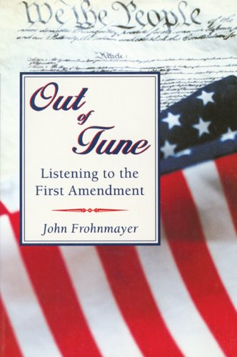 Out of Tune Listening to the First Amendment N/A 9781555919320 Front Cover