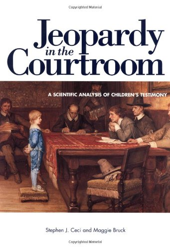 Jeopardy in the Courtroom A Scientific Analysis of Children's Testimony  1999 edition cover