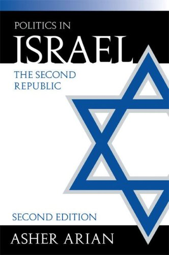 Politics in Israel The Second Republic 2nd 2003 (Revised) 9781568029320 Front Cover