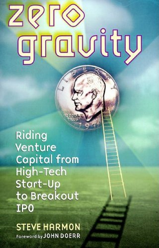 Zero Gravity Riding Venture Capital from High-Tech Start-up to Breakout IPO  2000 9781576600320 Front Cover