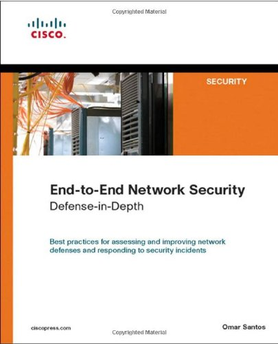 End-to-End Network Security Defense-in-Depth  2008 edition cover