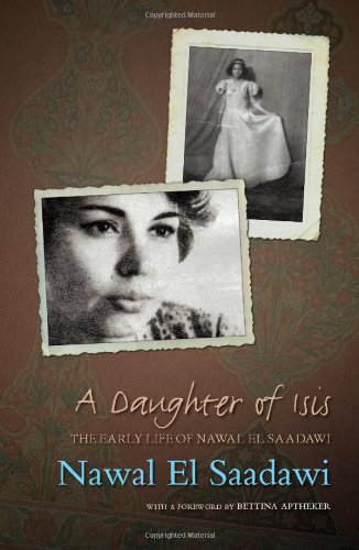 Daughter of Isis The Early Life of Nawal el Saadawi 2nd 2009 (Revised) edition cover