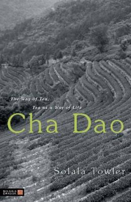 Cha Dao The Way of Tea, Tea as a Way of Life  2010 edition cover