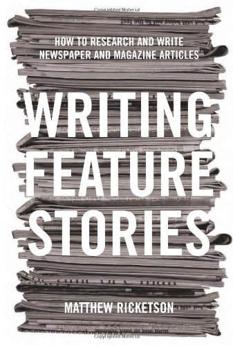 Writing Feature Stories How to Research and Write Newspaper and Magazine Articles  2004 edition cover