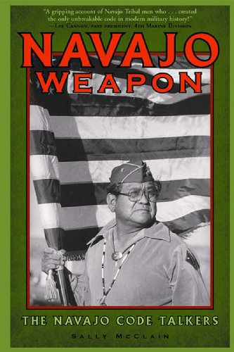 Navajo Weapon The Navajo Code Talkers  2001 edition cover