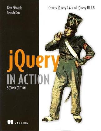 JQuery in Action, Second Edition  2nd 2009 9781935182320 Front Cover