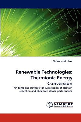Renewable Technologies Thermionic Energy Conversion N/A 9783838368320 Front Cover