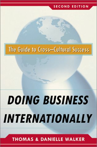 Doing Business Internationally The Guide to Cross-Cultural Success 2nd 2003 (Revised) edition cover