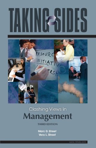 Taking Sides: Clashing Views in Management  3rd 2010 edition cover