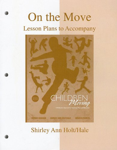 On the Move: Lesson Plans to accompany Children Moving  8th 2010 edition cover