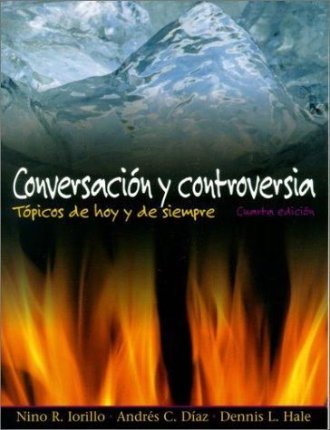 Conversacion y Controversia Topicos de Hoy y de Siempre 4th 2000 edition cover
