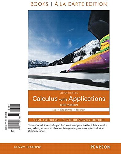 Calculus with Applications Brief Version Books a la Carte Edition  11th 2016 9780133863321 Front Cover