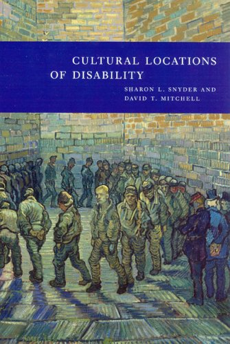 Cultural Locations of Disability   2005 9780226767321 Front Cover