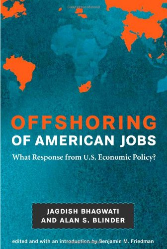 Offshoring of American Jobs What Response from U. S. Economic Policy?  2009 edition cover