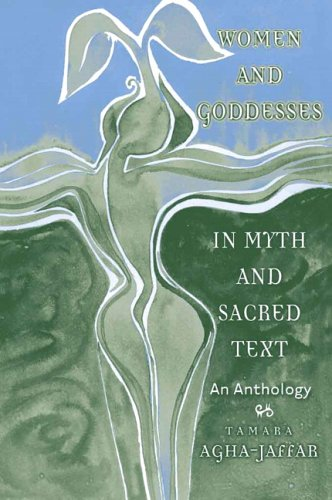 Women and Goddesses in Myth and Sacred Text An Anthology  2005 edition cover