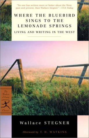 Where the Bluebird Sings to the Lemonade Springs Living and Writing in the West  2002 edition cover