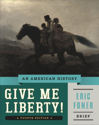 Give Me Liberty!: An American History  2014 9780393920321 Front Cover